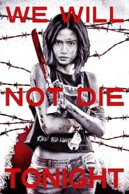 Watch We Will Not Die Tonight (2018)