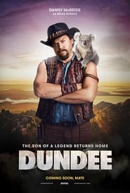 Dundee: The Son of a Legend Returns Home (2018), filme online subtitrat în Română