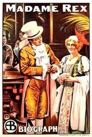 Madame Rex (1911)