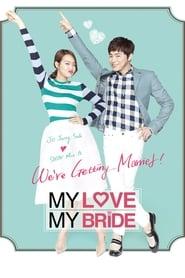 My Love, My Bride