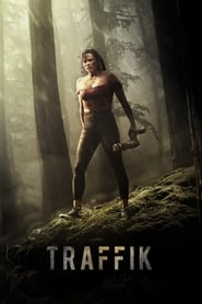 Traffik (2018) Watch Online Free