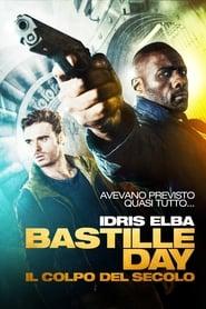 Bastille Day - Il colpo del secolo (2017) Film poster