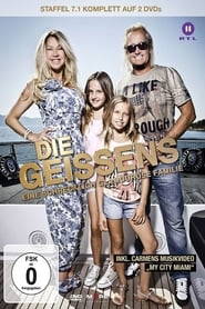 Die Geissens – Eine schrecklich glamouröse Familie