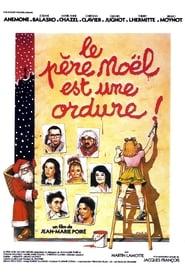 Le Père Noël est une ordure Netflix HD 1080p