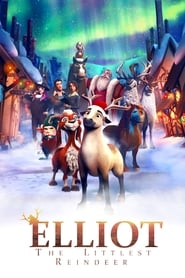 Watch Streaming Movie Elliot: The Littlest Reindeer 2017
