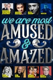 We Are Most Amused and Amazed (2018)