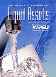 Liquid Assets: The Story of Our Water Infrastructure