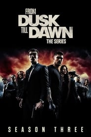 Watch From Dusk till Dawn: The Series season 3 episode 7 S03E07 free