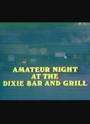 Amateur Night at the Dixie Bar and Grill