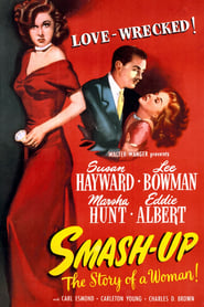 Smash-Up: The Story of a Woman (1947)