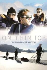 On Thin Ice en streaming
