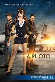 La Piloto saison 1 streaming vf