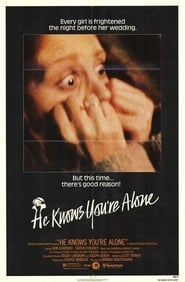He Knows You're Alone Kostenlos Online Schauen Deutsche