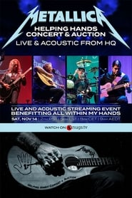 Metallica Helping Hands Concert & Auction: Live & Acoustic From HQ