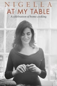 Nigella: At My Table streaming vf poster