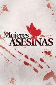 Mujeres Asesinas