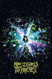 How to Talk to Girls at Parties 2017 720p WEB-DL x264