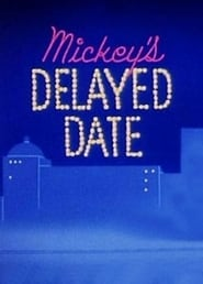 Mickey's Delayed Date (1937)