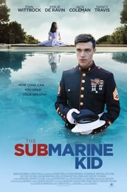The Submarine Kid (2015) DVDRip Watch English Full Movie Online Hollywood Film