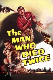 The Man Who Died Twice (1958)