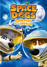 Película Space Dogs: Aventura en el espacio