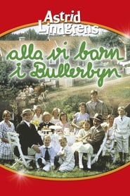 Alla vi barn i Bullerbyn (1986) Netflix HD 1080p