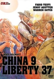 China 9, Liberty 37 Film in Streaming Completo in Italiano