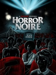 Watch Horror Noire: A History of Black Horror (2019)
