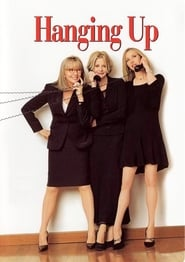 Hanging Up Full Movie