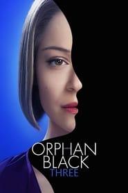 Orphan Black - Season 1 Season 3