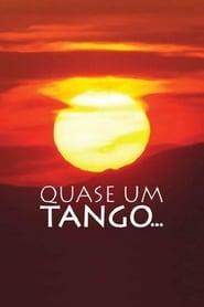 Quase Um Tango... (2009)