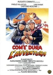 Com'è dura l'avventura Watch and get Download Com'è dura l'avventura in HD Streaming