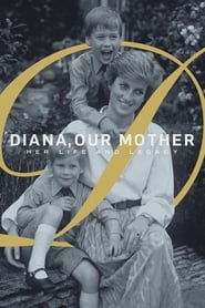 Diana, Our Mother: Her Life and Legacy (2017)
