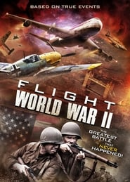 Vuelo Segunda Guerra Mundial  (Flight World War II) (2015) online
