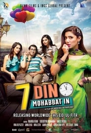 Saat Din Mohabbat In (2018) Urdu Full Movie Online