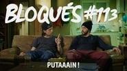Bloqués saison 1 episode 113