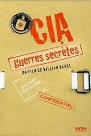 CIA : Guerres secrètes