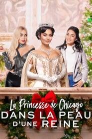 La Princesse de Chicago: Dans la peau d'une reine en streaming
