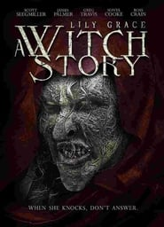 Watch Lily Grace: A Witch Story Movie Streaming - HD