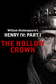 Poster of The Hollow Crown: Henry IV - Part 1