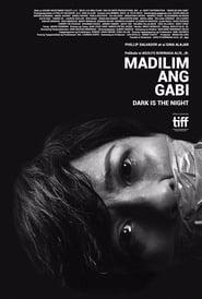 Watch Madilim Ang Gabi (2018)