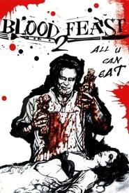 Blood Feast 2: All U Can Eat Netflix HD 1080p