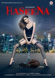 Haseena 2018 Full Movie Watch Online