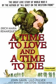 Photo de A Time to Love and a Time to Die affiche