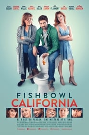 Fishbowl California (2018) Ganool