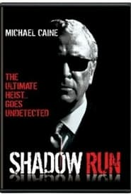 Shadow Run Film in Streaming Gratis in Italian
