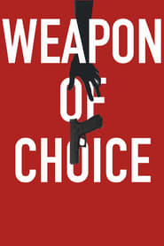 Weapon of Choice movie poster