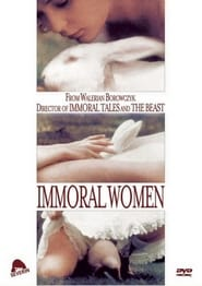 Immoral Women Watch and get Download Immoral Women in HD Streaming