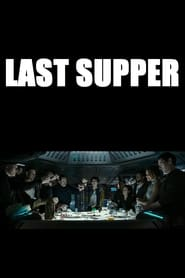 Watch Prologue: Last Supper online free streaming