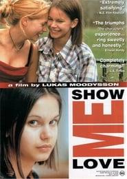 Show Me Love Ver Descargar Películas en Streaming Gratis en Español